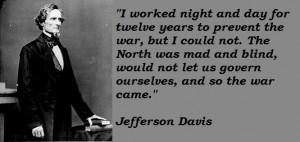 ... .sdheroes.com/wp-content/uploads/2013/01/Jefferson-Davis-Quotes-2.jpg