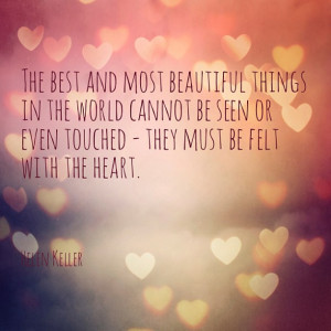 The best and most beautiful things in the world …