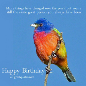 Happy Birthday Cards – Still The Same Great Person