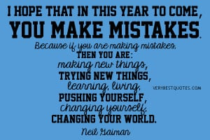 Make New things, change yourself, change your world (New Year Quotes)