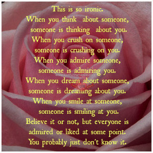 someone, someone is crushing on you. When you admire someone, someone ...