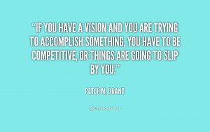 quote-Peter-M.-Brant-if-you-have-a-vision-and-you-239258.png