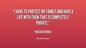 Home Quotes Protecting Your Family Quotes
