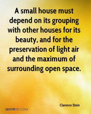small house must depend on its grouping with other houses for its ...