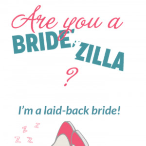 Quotes About Bridezilla
