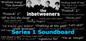 review a soundboard of 31 quotes from the inbetweeners series