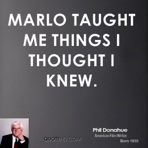 Phil Donahue Quotes