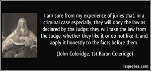 law as declared by the Judge; they will take the law from the Judge ...