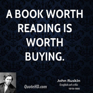 book worth reading is worth buying.