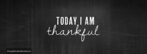 facebook-cover-words-today-I-am-thankful-quotes-grey-background.jpg