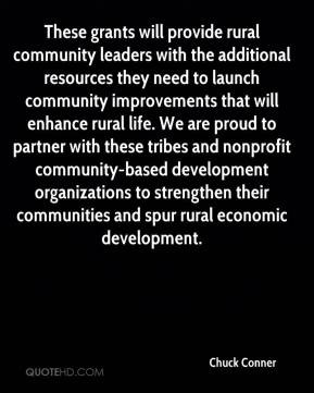 ... to strengthen their communities and spur rural economic development