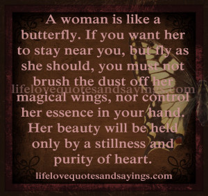 woman is like a butterfly...