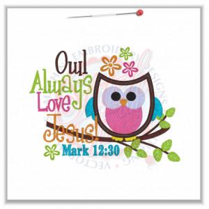 4788 Sayings : Owl Always Love Jesus! Applique 5x7