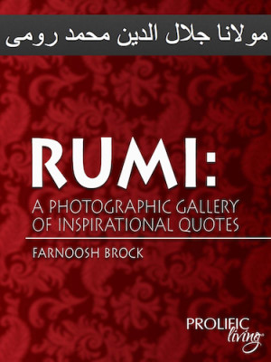Gallery of Inspiration from Rumi: Why Love Is the Way