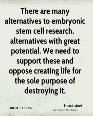 There are many alternatives to embryonic stem cell research ...