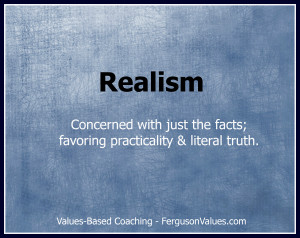 How can the value of realism help improve your leadership ...