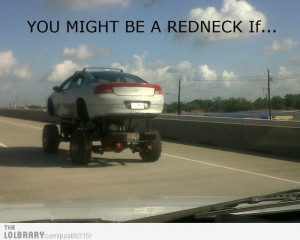 you-might-be-a-redneck-if-you-drive-this-car-6315.jpg