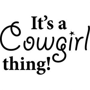 Funny Cowgirl Quotes