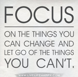 focus on the things you can change by jennine jacob