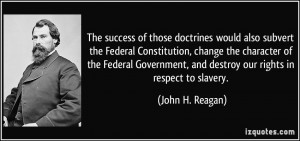 The success of those doctrines would also subvert the Federal ...