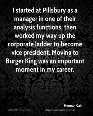 herman-cain-herman-cain-i-started-at-pillsbury-as-a-manager-in-one-of ...