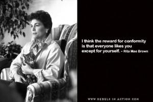 Rita Mae Brown Quote on Conformity
