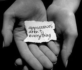 So often we judge others by their appearance, sometimes intentionally ...