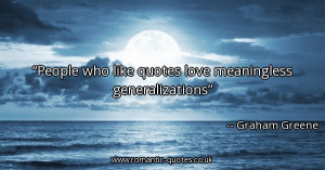 people-who-like-quotes-love-meaningless-generalizations_600x315_54596 ...