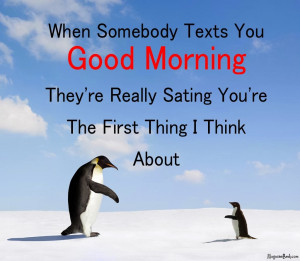 Think About You Good Morning Texts And Cute Good Morning Text Messages