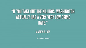 quote-Marion-Berry-if-you-take-out-the-killings-washington-101883.png