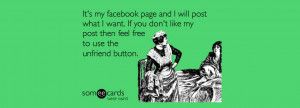 It's my Facebook page and I will post what I want. If you don't like ...