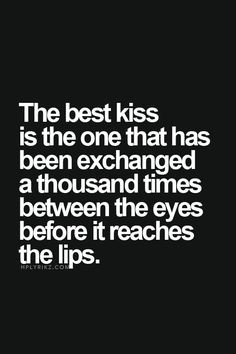 Definition of the best first kiss More