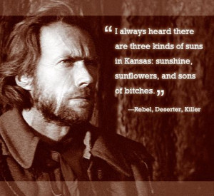 The Outlaw Josey Wales: Movie Favorites, Outlaw Josey Wales Quotes