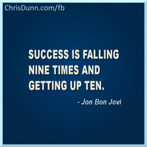 ... is falling nine times and getting up ten jon bon jovi # quotes # quote