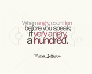 When Angry Count ten ~ Advice Quote