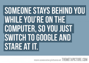 Funny photos funny quote computer google