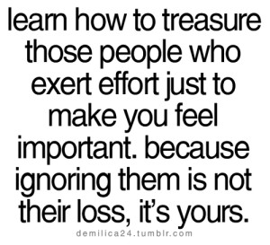 ... this image include: effort , quotes, important, treasure and your loss