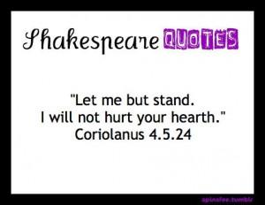 shakespeare #WilliamShakespeare #Coriolanus #stand #hurt #hearth