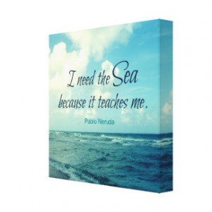 FAMOUS SEA QUOTE PABLO NERUDA PHOTO ART STRETCHED CANVAS PRINTS