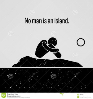 The Proverb Sayings No Man Is An Island With Simple Human Pictogram