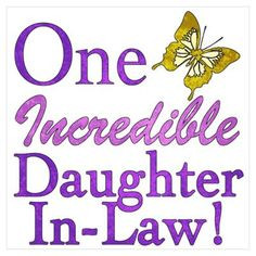Daughter in Law | ... Wall Art > Posters > One Incredible Daughter ...