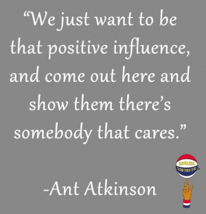 The world needs more positive influences. Ant, of the Harlem ...