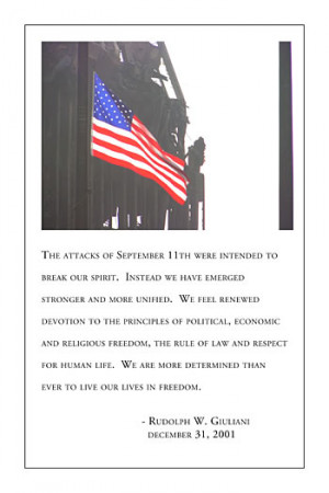 The attacks of September 11th were intended to break our spirit ...