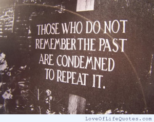 ... past we don t remember days we remember moments remember to put down