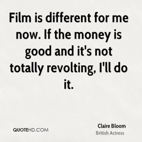 claire-bloom-claire-bloom-film-is-different-for-me-now-if-the-money ...