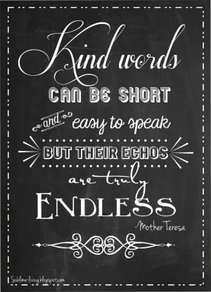 More Chalkboard Art Quote: Kind Words & Love in Action