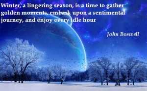 Winter, a lingering season, is a time to gather golden moments, embark ...