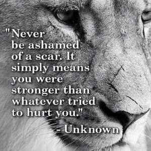 quotes: Lion, Strength, Wisdom, Truths, Word, Scars, Favorite Quotes ...