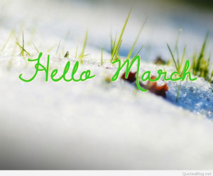 Welcome March Hello March March Please be good pictures