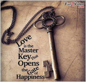 Love and happiness quotes to show you that love is the key of ...